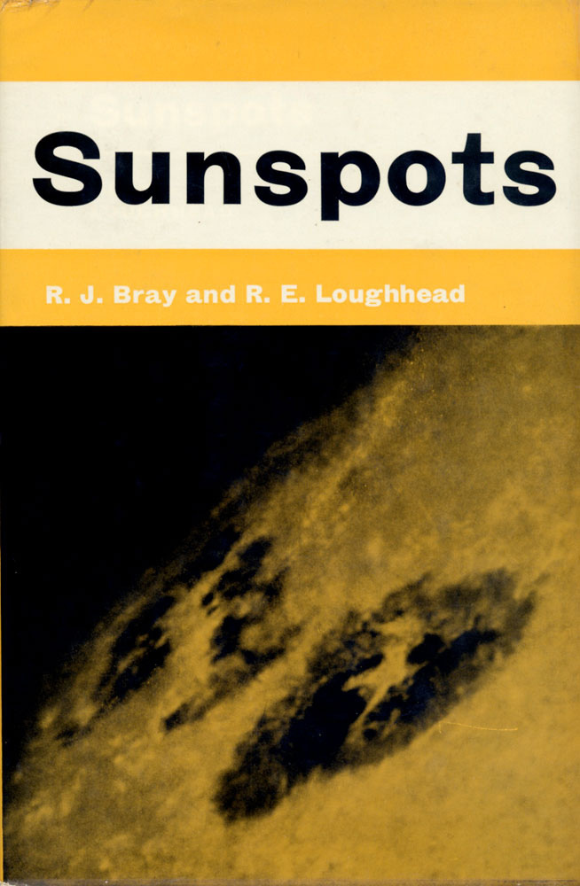 Sunspots by R.J. Bray and R.E. Loughhead