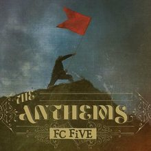FC FiVE: The Anthems tour poster
