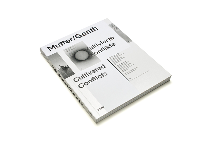 Mutter/Genth – Kultivierte Konflikte / Cultivated Conflicts 1
