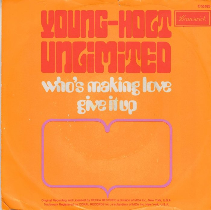 Young-Holt Unlimited – Who's Making Love / Give It Up 1