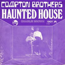 "Compton Brothers – ""Haunted House""<span class=""nbsp"">&nbsp;/ ""Charlie Brown"" Dutch single cover</span>"