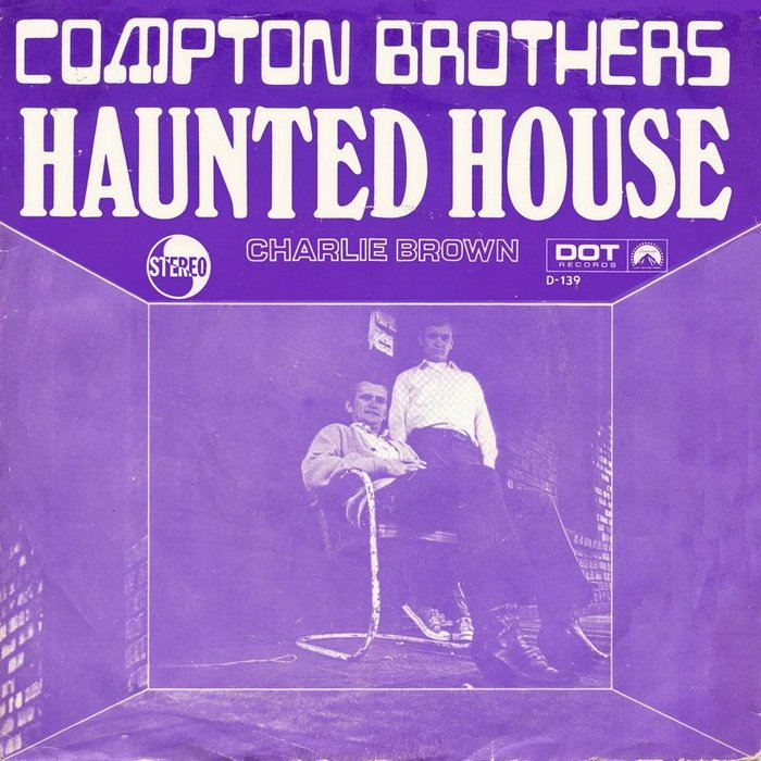 """Compton Brothers – """"Haunted House""""/ """"Charlie Brown"""" Dutch single cover"""