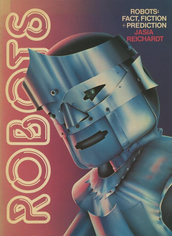 Robots: Fact, Fiction + Prediction book cover