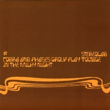 Stereolab – <cite>Cobra And Phases Group Play Voltage In The Milky Night </cite>and <cite>The First of the Microbe Hunters </cite>album art