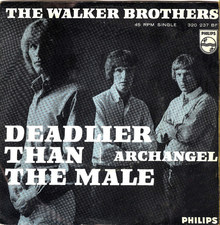 The Walker Brothers – <cite>Deadlier Than The Male / Archangel</cite> (NL)
