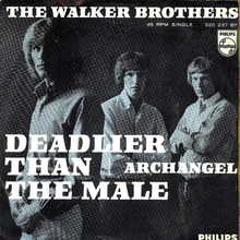 "The Walker Brothers – ""Deadlier Than The Male"" / ""Archangel"" Dutch single cover"