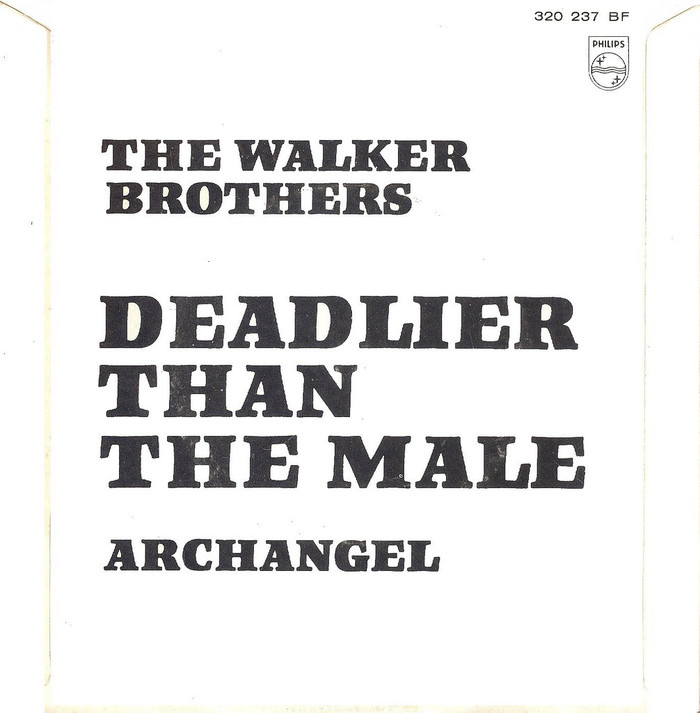 """The Walker Brothers – """"Deadlier Than The Male"""" / """"Archangel"""" Dutch single cover 2"""