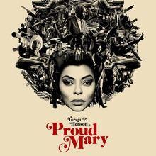 <cite>Proud Mary </cite>teaser posters
