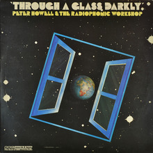 Peter Howell &amp; The Radiophonic Workshop – <cite>Through A Glass Darkly </cite>album art