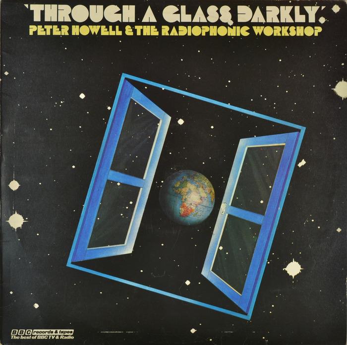 Peter Howell & The Radiophonic Workshop – Through A Glass Darkly album art 1