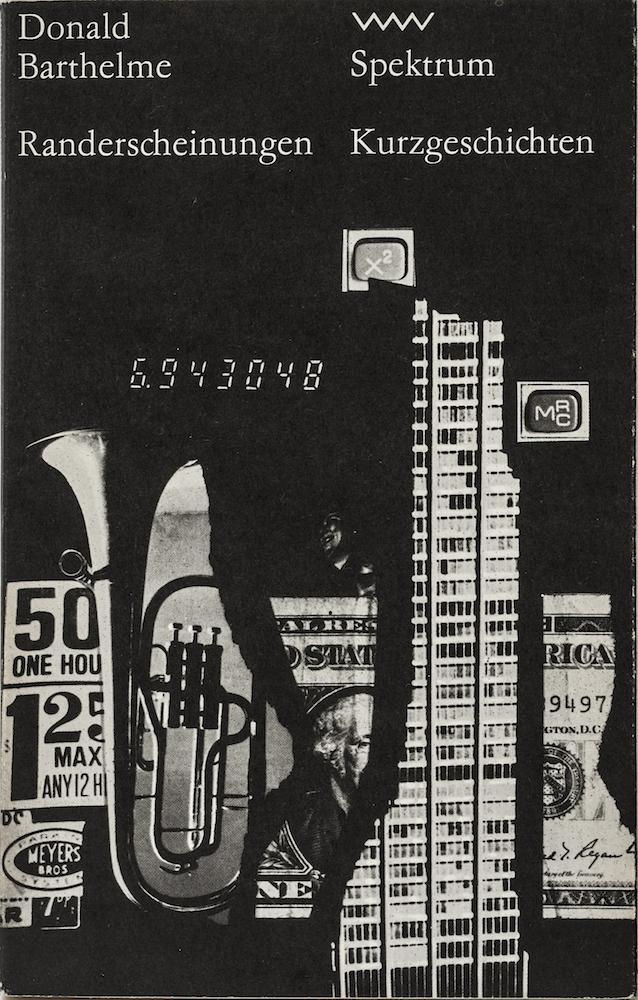 Donald Barthelme: Randerscheinungen (Spektrum 222, 1987)