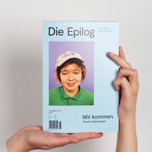 """<cite>Die Epilog</cite>, issue 6: """"Wir kommen. Thema Generation"""""""