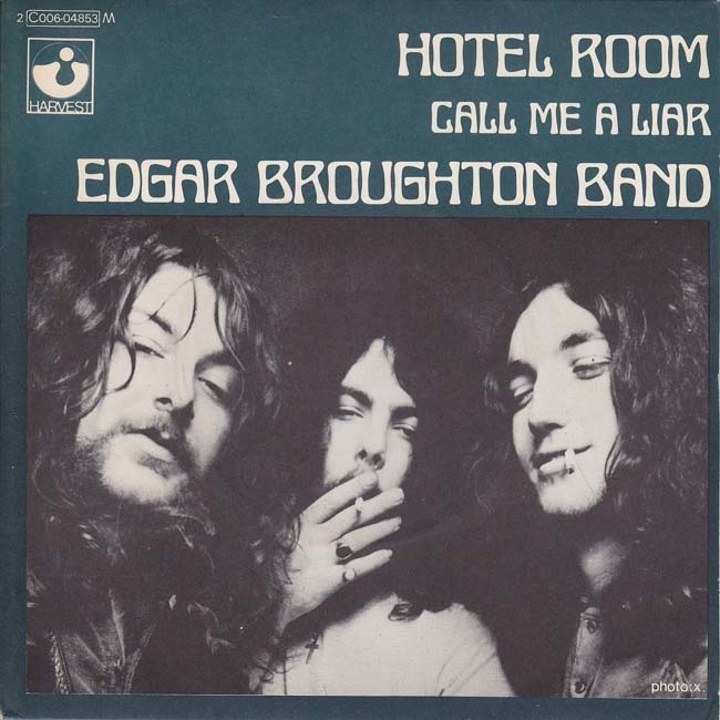 Edgar Broughton Band – Hotel Room / Call Me A Liar