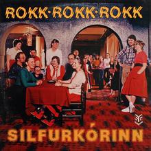 Silfurkórinn – <cite>Rokk rokk rokk</cite>