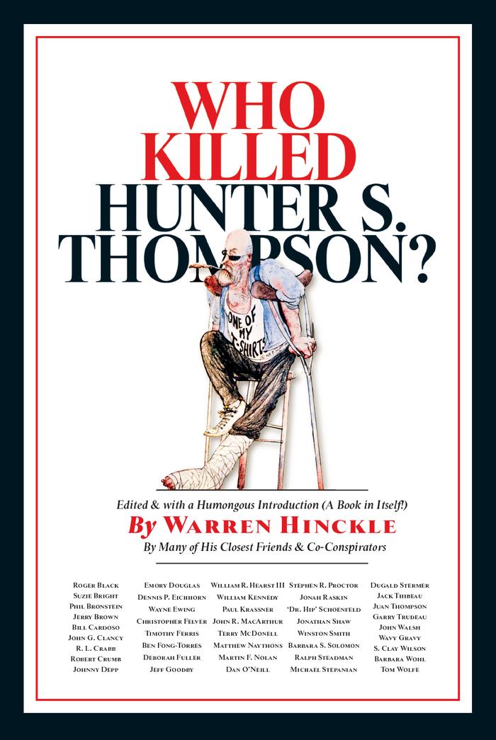 Who Killed Hunter S. Thompson?