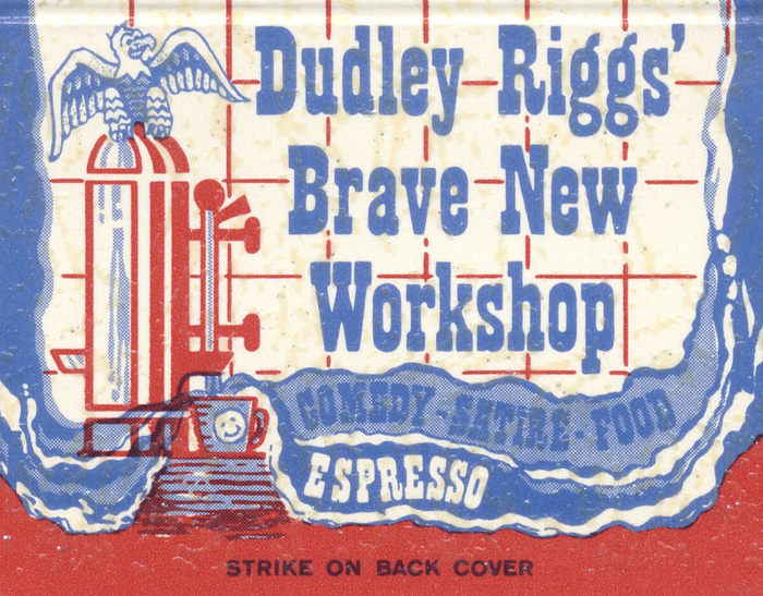 Dudley Riggs' Brave New Workshop, 2605 Hennepin Ave. S. Minneapolis, Minnesota Espresso & Viennese Pastries