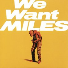 Miles Davis – <cite>We Want Miles</cite>