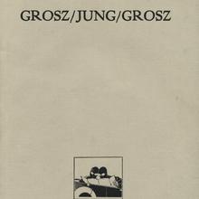 <cite>Grosz/Jung/Grosz</cite>, Brinkmann & Bose