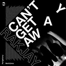 Rakjay – <cite>Can't Get Away</cite> EP cover