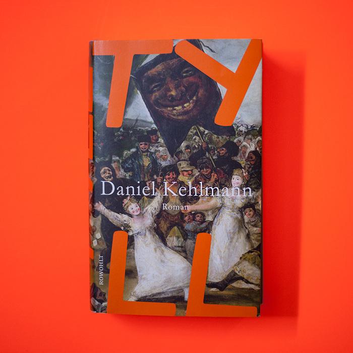 Tyll by Daniel Kehlmann, Rowohlt 1