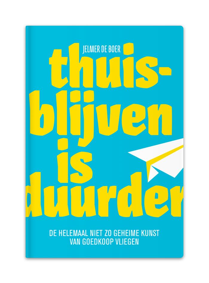 Thuisblijven is duurder by Jelmer de Boer 3