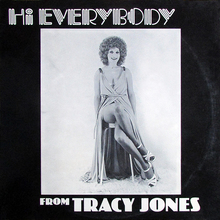 Tracy Jones ‎– <cite>Hi Everybody</cite>