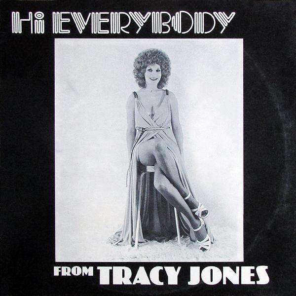 Tracy Jones – Hi Everybody