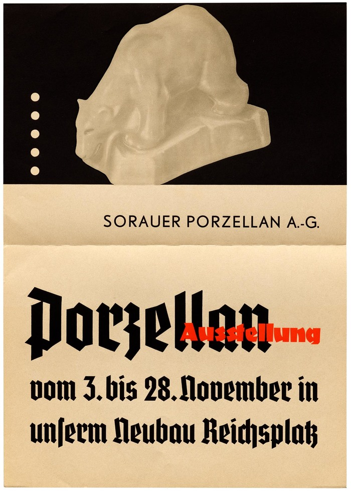 A3-size poster for a porcelain exhibition by Sorauer Porzellan A.-G., a company established in 1888 in Sorau, Prussia (today Żary, Poland) and destroyed in February 1945, shortly before the end of the war.
