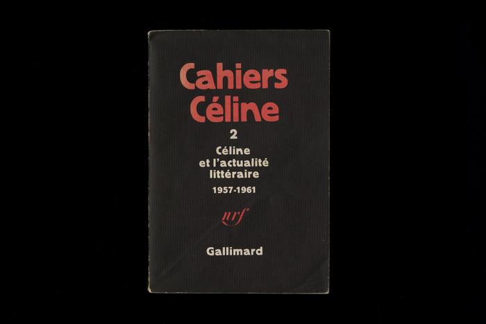 Cahiers Céline, Gallimard (1976–1988) 1