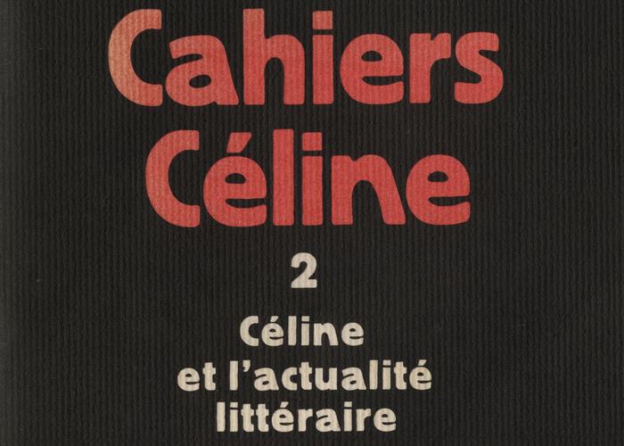 Cahiers Céline, Gallimard (1976–1988) 2