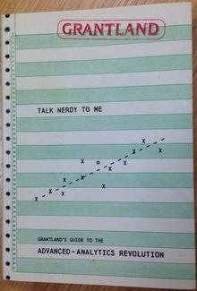 <cite>Talk Nerdy to Me: Grantland's Guide to the Advanced Analytics Revolution</cite>