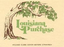 Louisiana Purchase, Dana Point