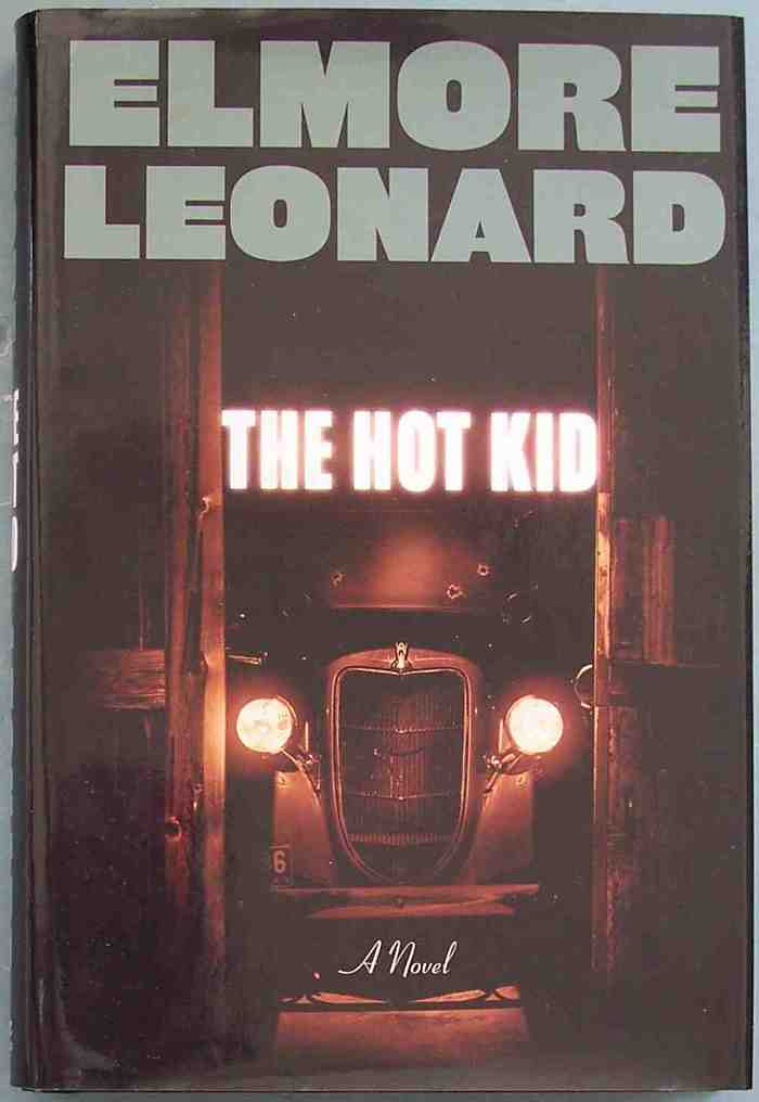 The Hot Kid by Elmore Leonard 2