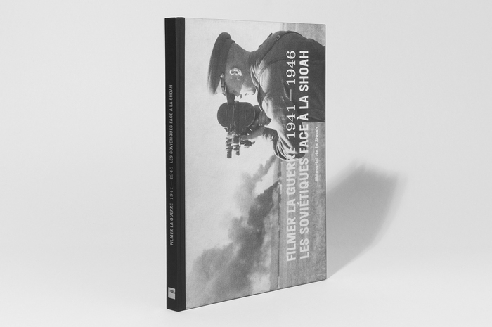 Filming the war: the Soviets and the Holocaust (1941–1946) exhibition and catalog 6