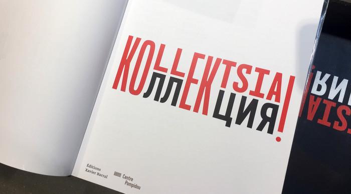 KOLLEKTSIA! Art contemporain en URSS et en Russie 1