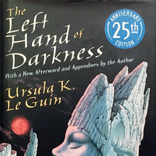 <cite>The Left Hand of Darkness</cite> by Ursula K. Le Guin (25th Anniversary Edition, Walker)