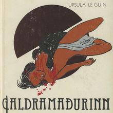 <cite>Galdramaðurinn (A Wizard of Earthsea)</cite> by Ursula K. Le Guin (Iðunn)