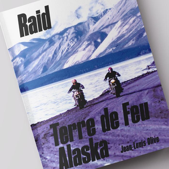 Raid Terre de Feu – Alaska 1