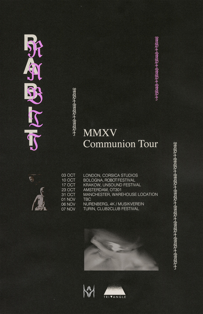 Poster designed by Collin Fletcher for Rabit's Communion Tour MMXV (2015), featuring Modern Blackletter, Helvetica and Times.
