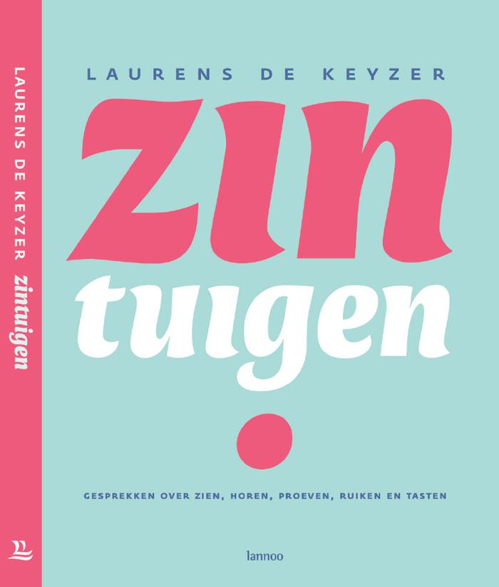 Zintuigen by Laurens De Keyzer, Lannoo