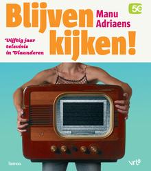<cite>Blijven kijken!</cite> by Manu Adriaens