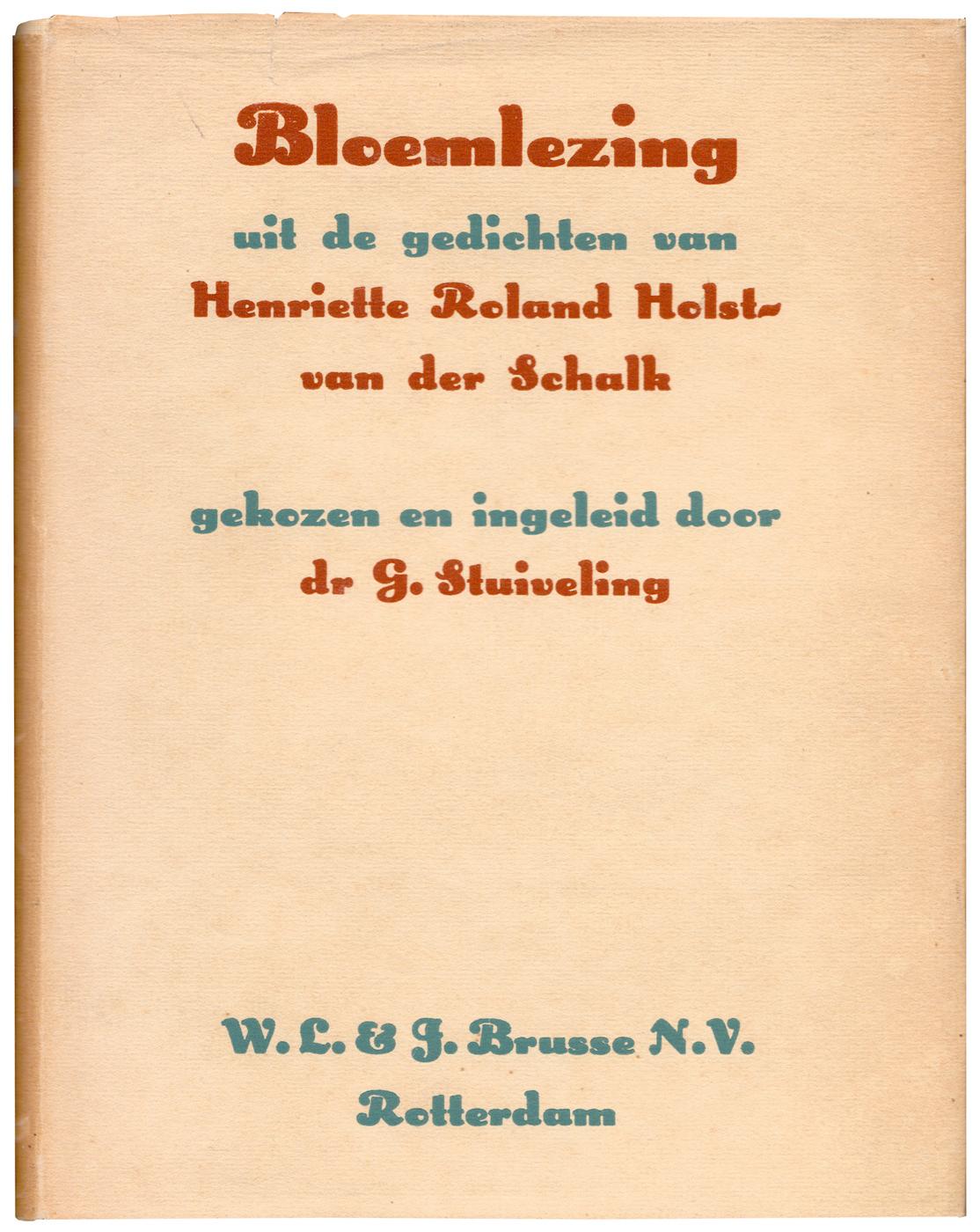Bloemlezing By Henriette Roland Holst Van Der Schalk Fonts