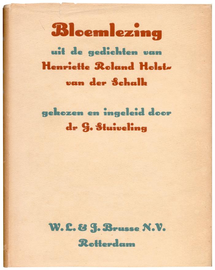 Bloemlezing by Henriette Roland Holst-van der Schalk
