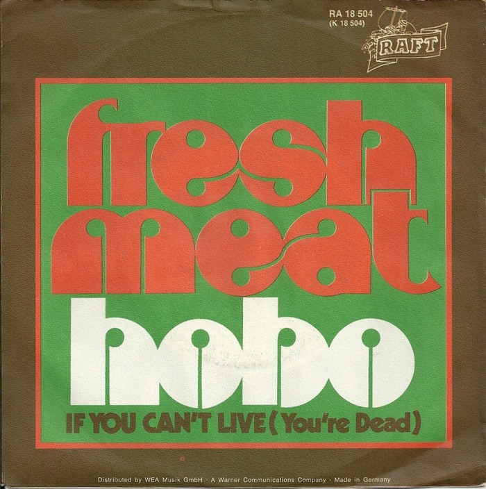"""Hobo"" with B side ""If You Can't Live (You're Dead)""), Portugal."