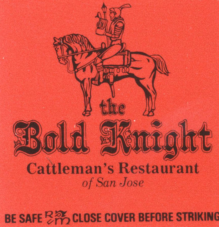 The Bold Knight, Cattleman's Restaurant of San Jose 1