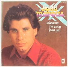 John Travolta – <cite>Whenever I'm Away From You</cite> album art