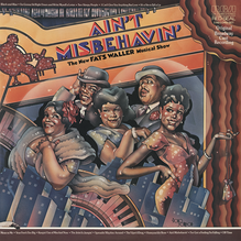 <cite>Ain't Misbehavin': The New Fats Waller Musical Show</cite>