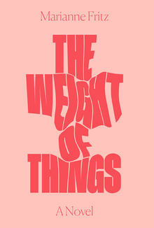 <cite>The Weight of Things</cite> by Marianne Fritz