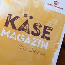Transgourmet's <cite>Käse Magazin</cite>