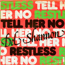 """Del Shannon – """"Tell Her No"""" / """"Restless"""" German single cover"""